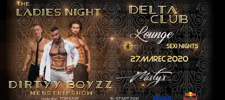 The Ladies NIGHT / Dirtyy BOYZZ / ZVOLEN