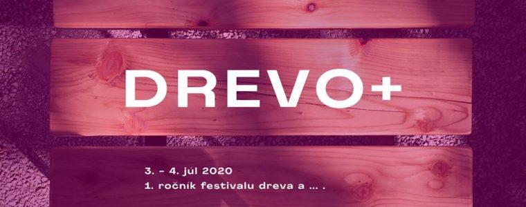 1. ročník festivalu DREVO +