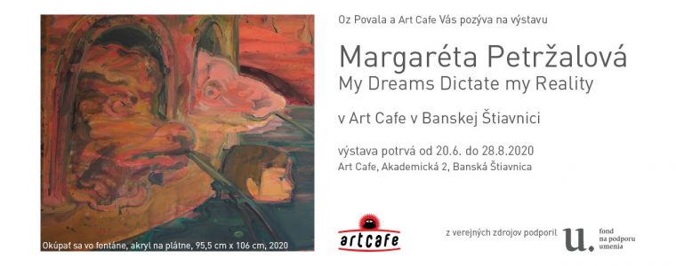 Margaréta Petržalová My Dreams Dictate my Reality