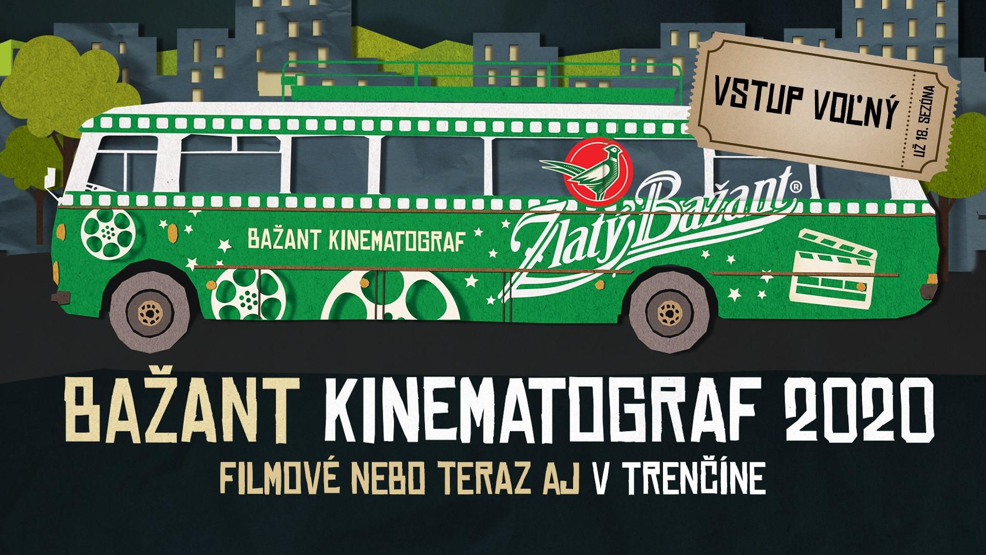 Bažant Kinematograf 2020 – Trenčín