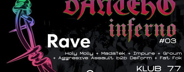 Danteho Inferno #03 // Hardcore RAVE