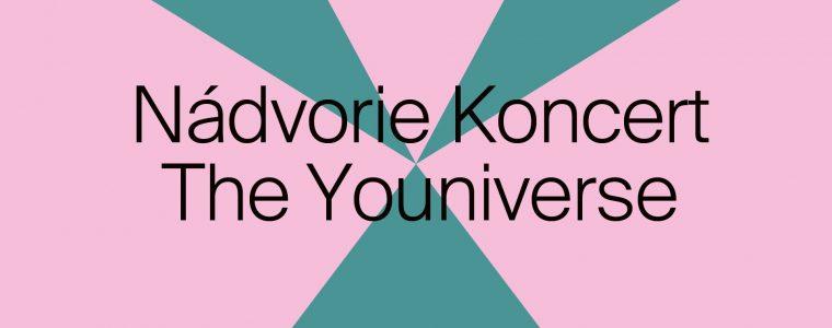 Leto na Nádvorí: the Youniverse