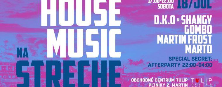 HOUSE MUSIC Na Streche - OC Tulip