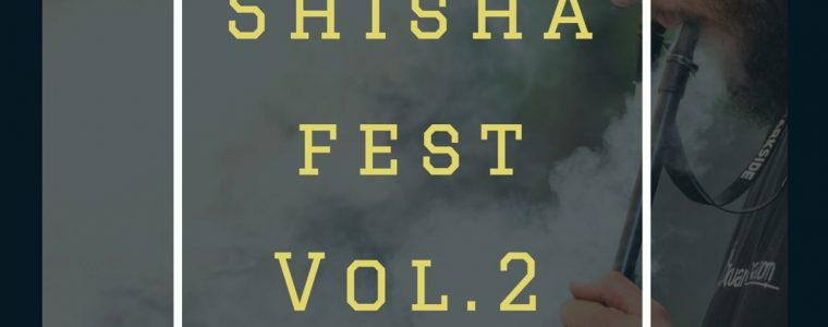 Shisha fest vol. 2 Aeroklub Prievidza