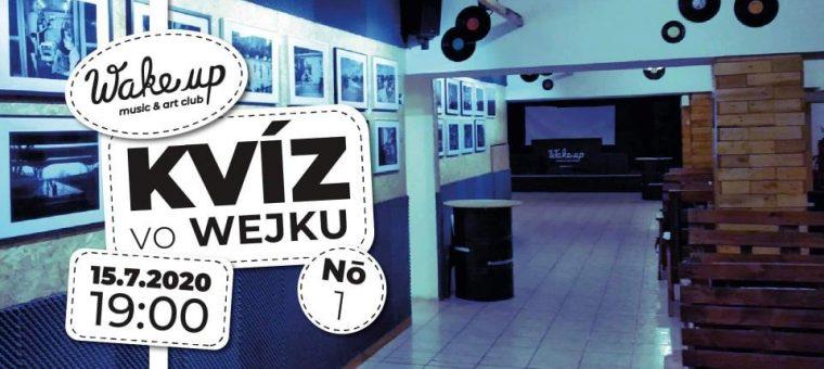 KVÍZ vo Wejku no.1 _ 15/7/2020