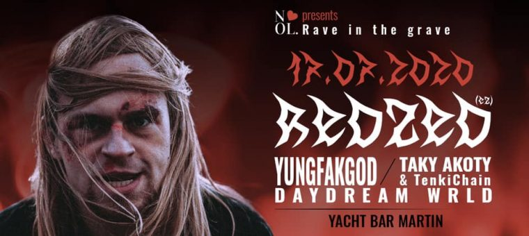 Rave in the grave w/ Redzed Yacht Bar