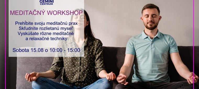 Meditačný Workshop GEMINI CENTRUM