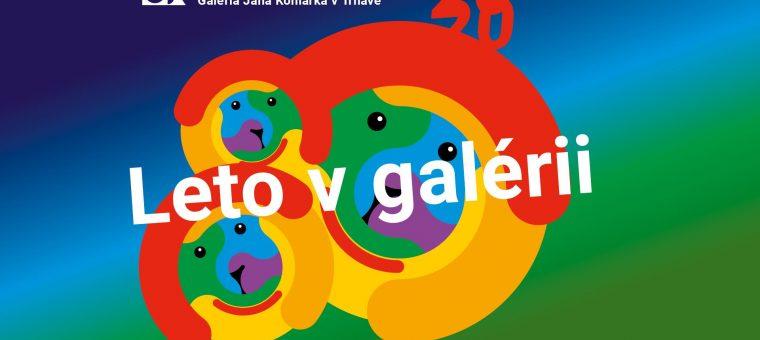 Leto v galérii 2020
