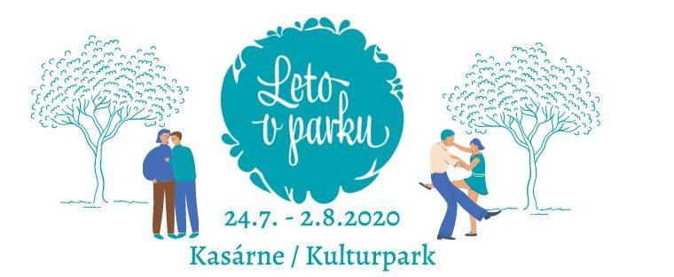Leto v parku 2020 KASÁRNE/KULTURPARK