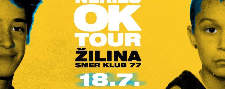 Nerieš OK TOUR - Žilina SOLD OUT Smer Klub 77