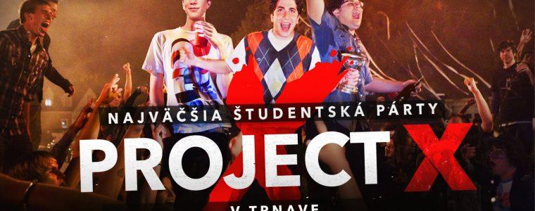 Project X - Najväčšia študentská párty prvýkrát v Trnave