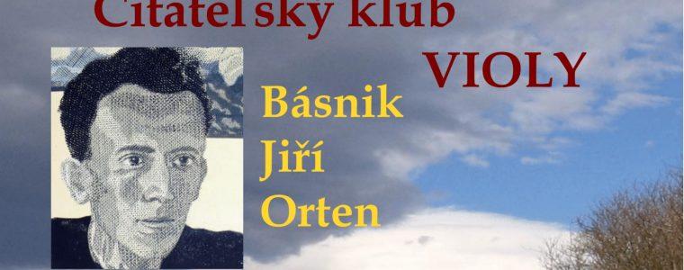 Básnik Jiří Orten / Čitateľský klub Violy ViolaPrešov