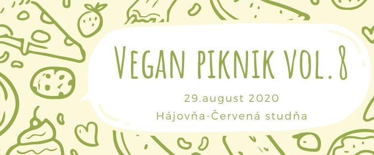 Vegan piknik vol.8 Hájovňa - Červená Studňa