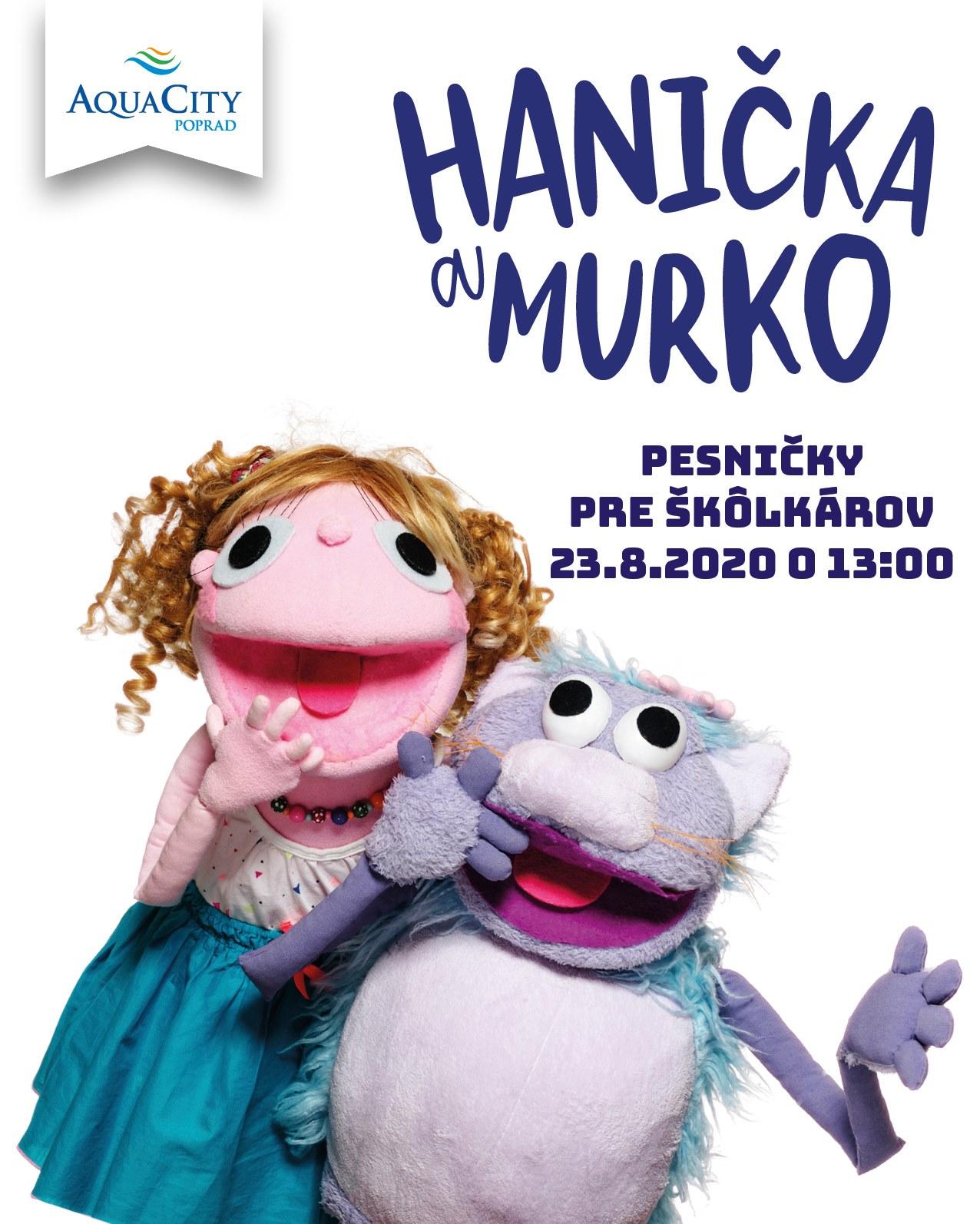 Hanička a Murko - pesničky pre škôlkárov AquaCity Poprad