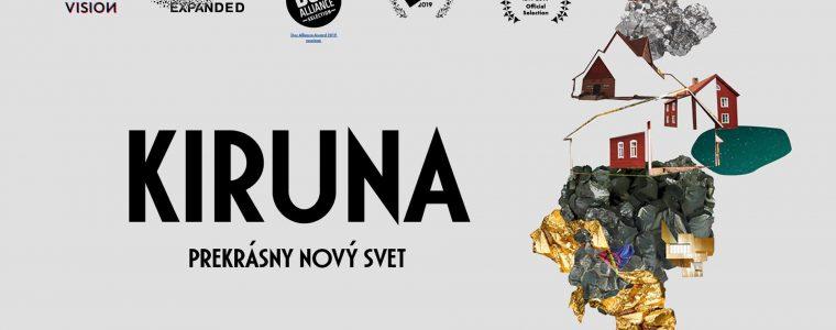 Kiruna - prekrásny nový svet / Kino Mier