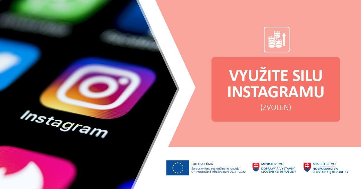 Využite silu Instagramu (Zvolen)