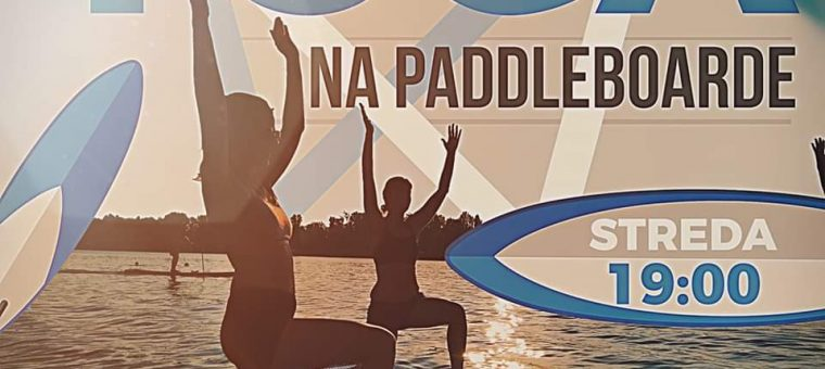 Joga na paddleboarde Zlaté Piesky Lost Weekend Bufet
