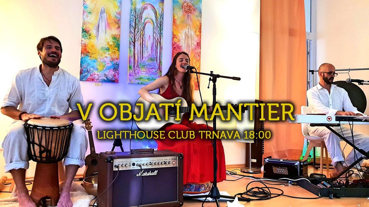 V OBJATÍ MANTIER => KRÍDLA MANTIER Lighthouse Club Trnava