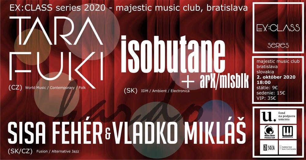 Ex:Class series 2020 - Sisa Fehér, Tara Fuki a Isobutane v MMC