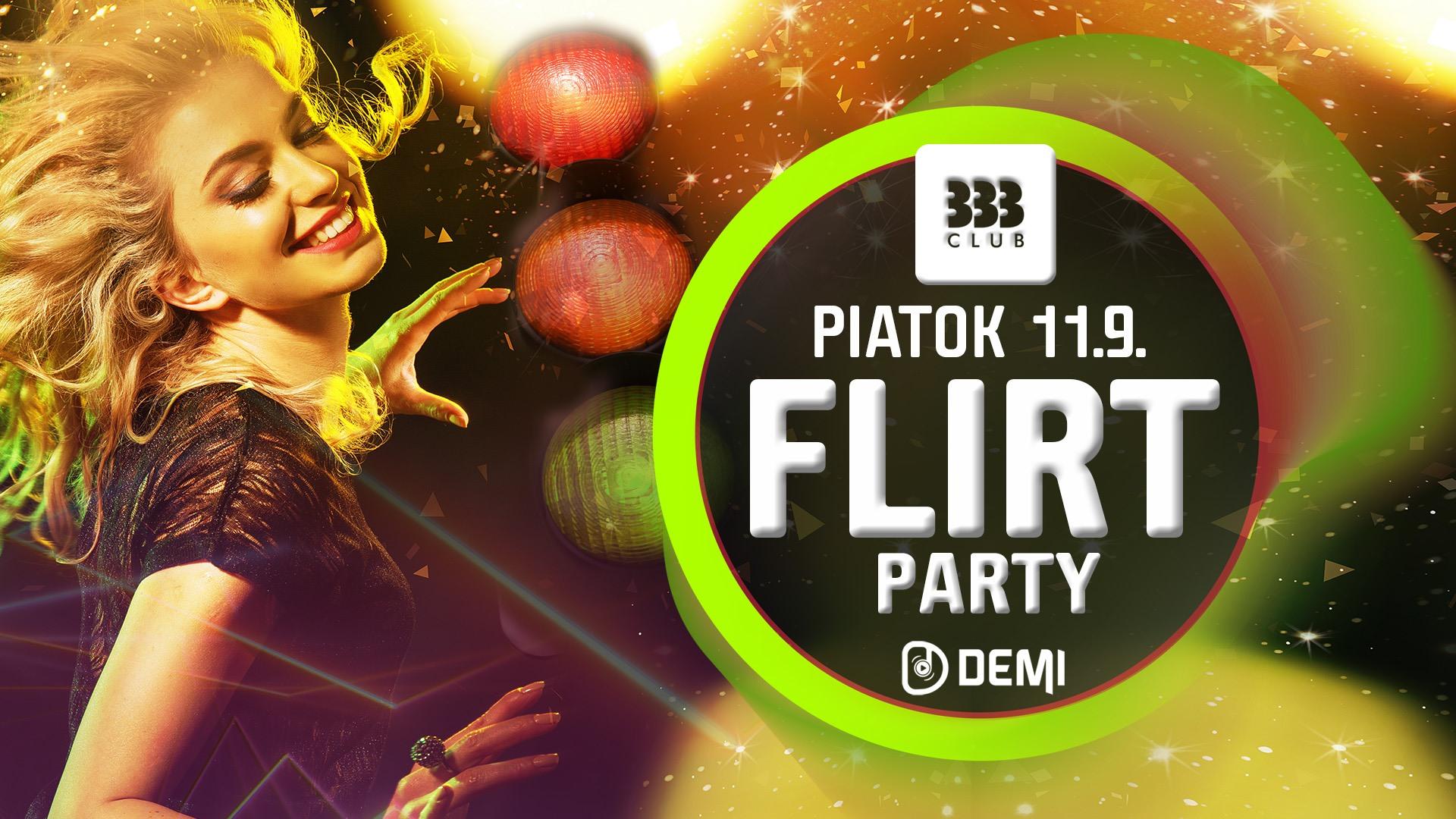 FLIRT Párty ♡ 11.9. Club 333