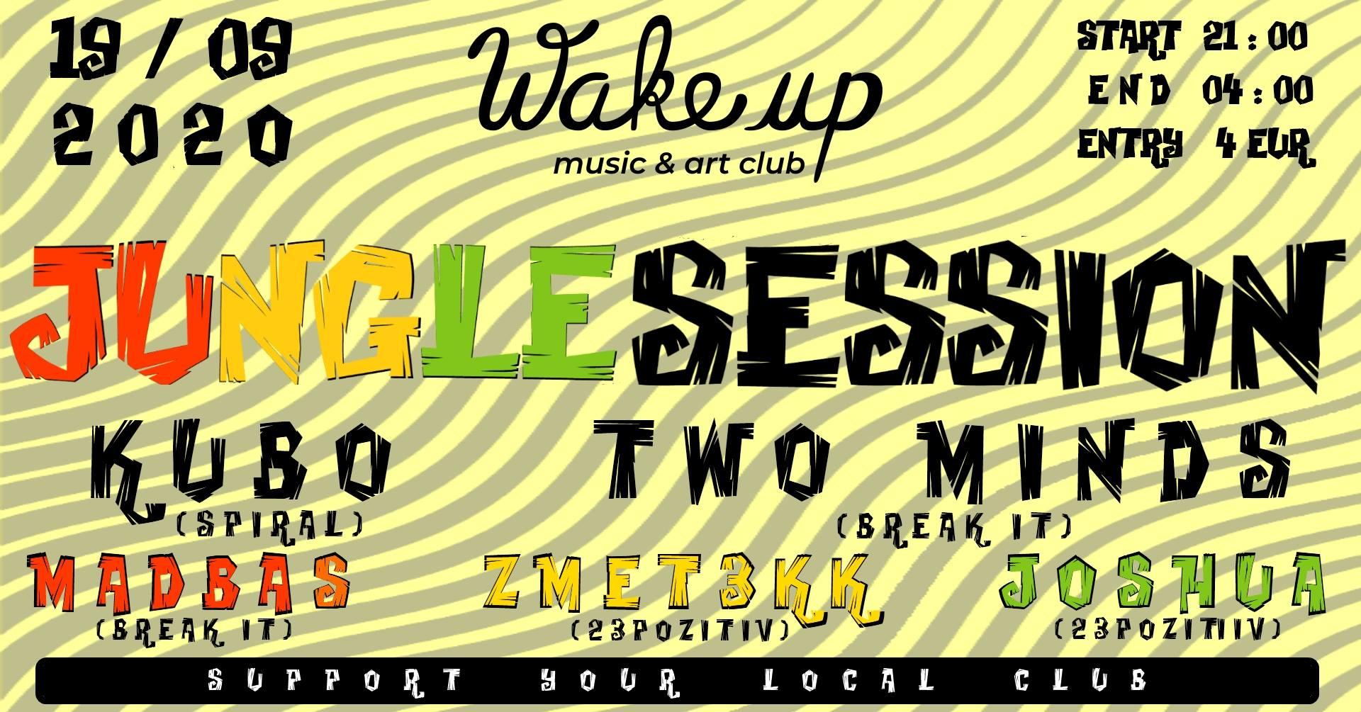JUNGLE SESSION #3 Wake up