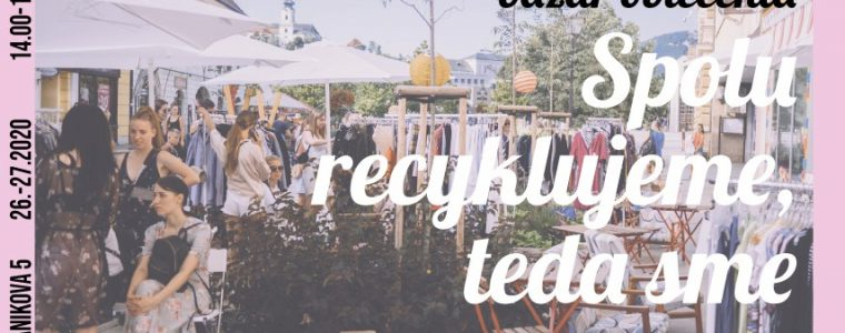Bazár oblečenia: Spolu recyklujeme, teda sme 3.10.2020