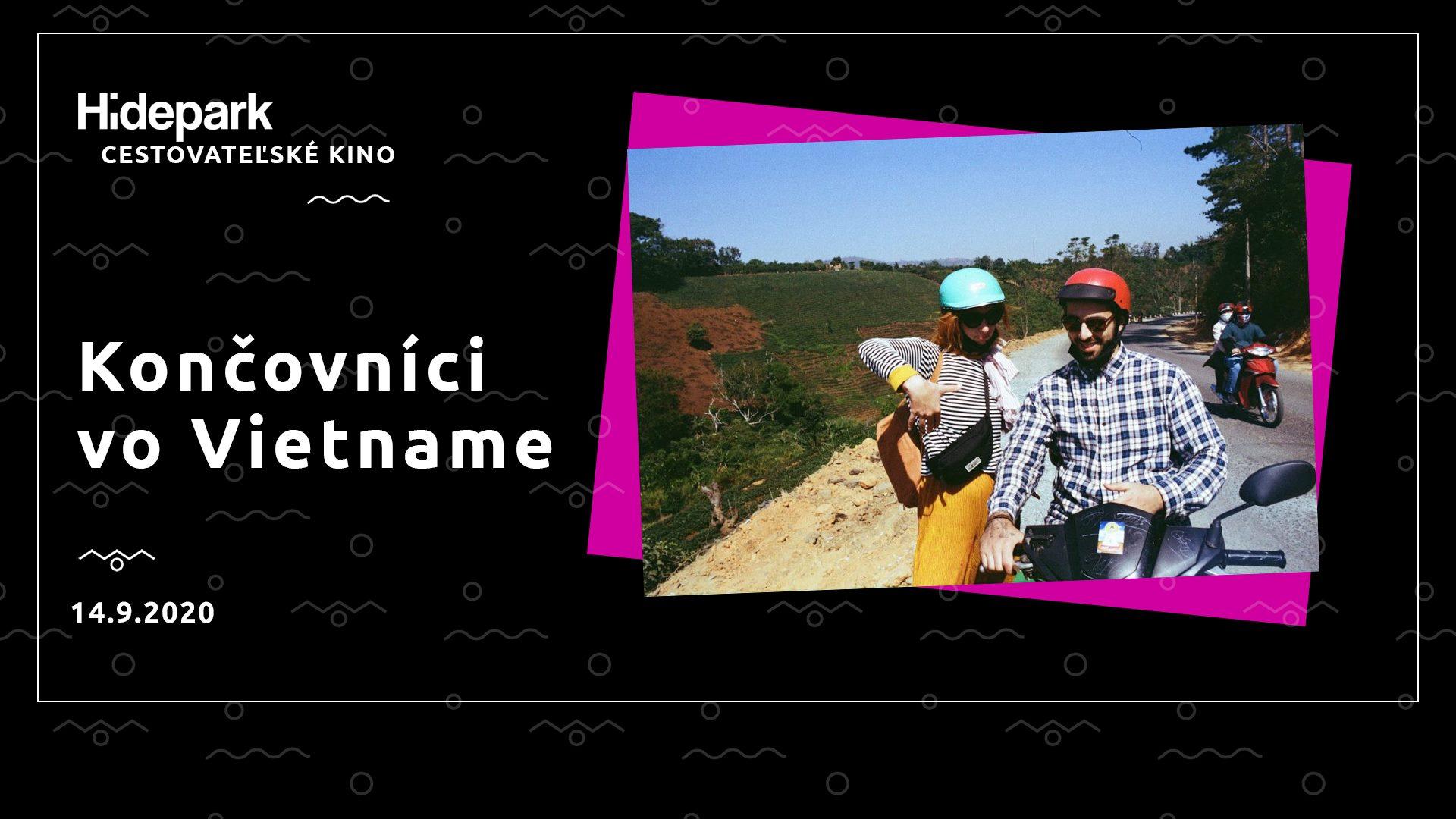 Cestovateľské kino: Končovníci vo Vietname Hidepark Nitra