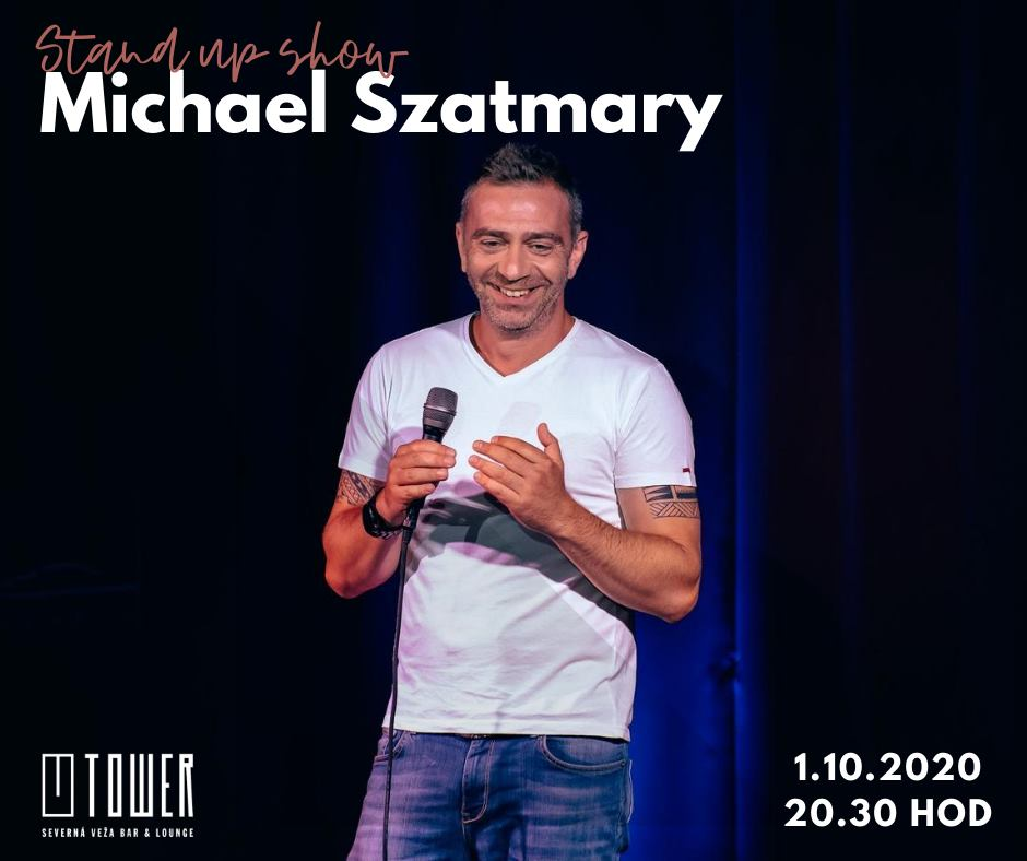 Stand up comedy show -Michael Szatmary