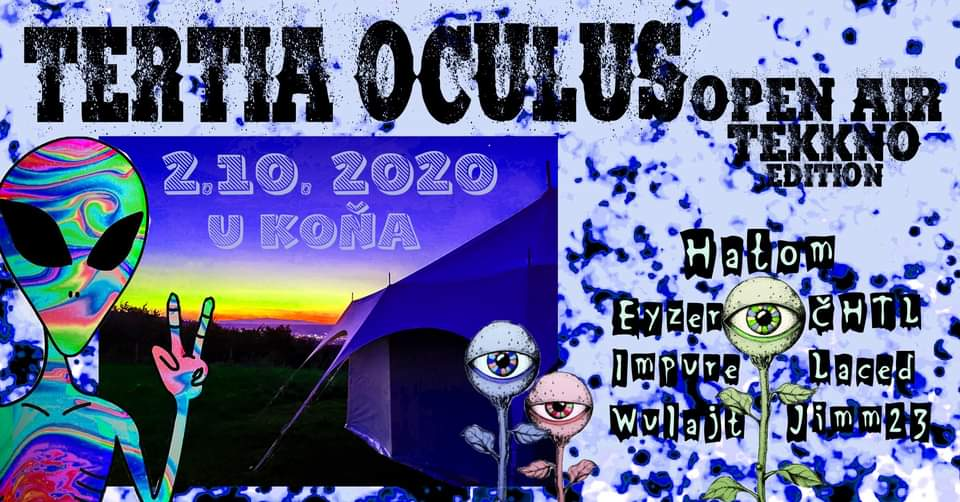 Tertia Oculus - Free Tekno/Hardtekk Mini Open Air U KOŇA