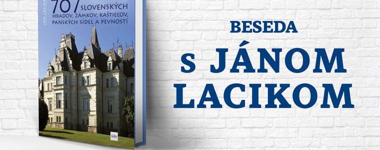 707 hradov, zámkov a kaštieľov - beseda s Jánom Lacikom