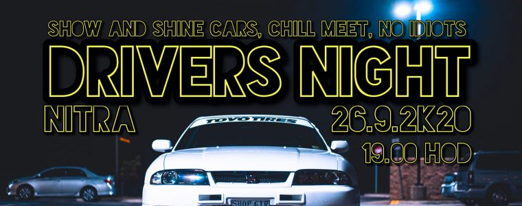 Drivers Night - Nitra