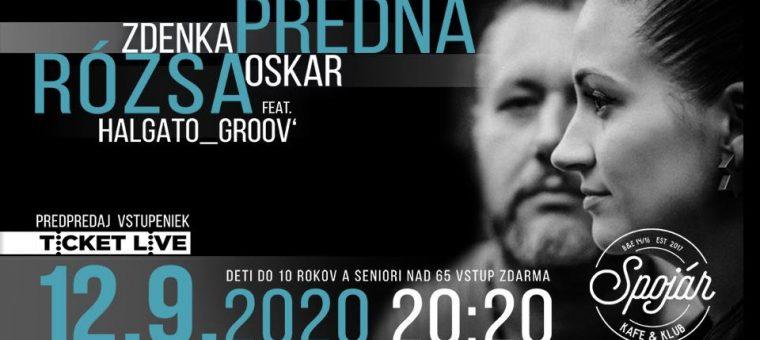 Zdenka Predná / Oskar Rózsa feat. Halgatogroov