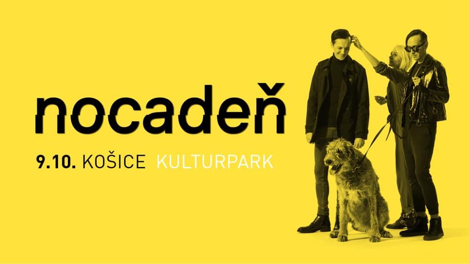 Nocadeň / Košice KASÁRNE/KULTURPARK