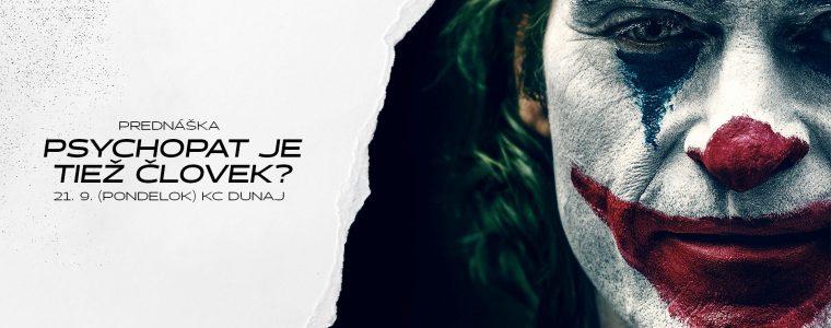 Psychopat je tiež človek? | Bratislava KC Dunaj