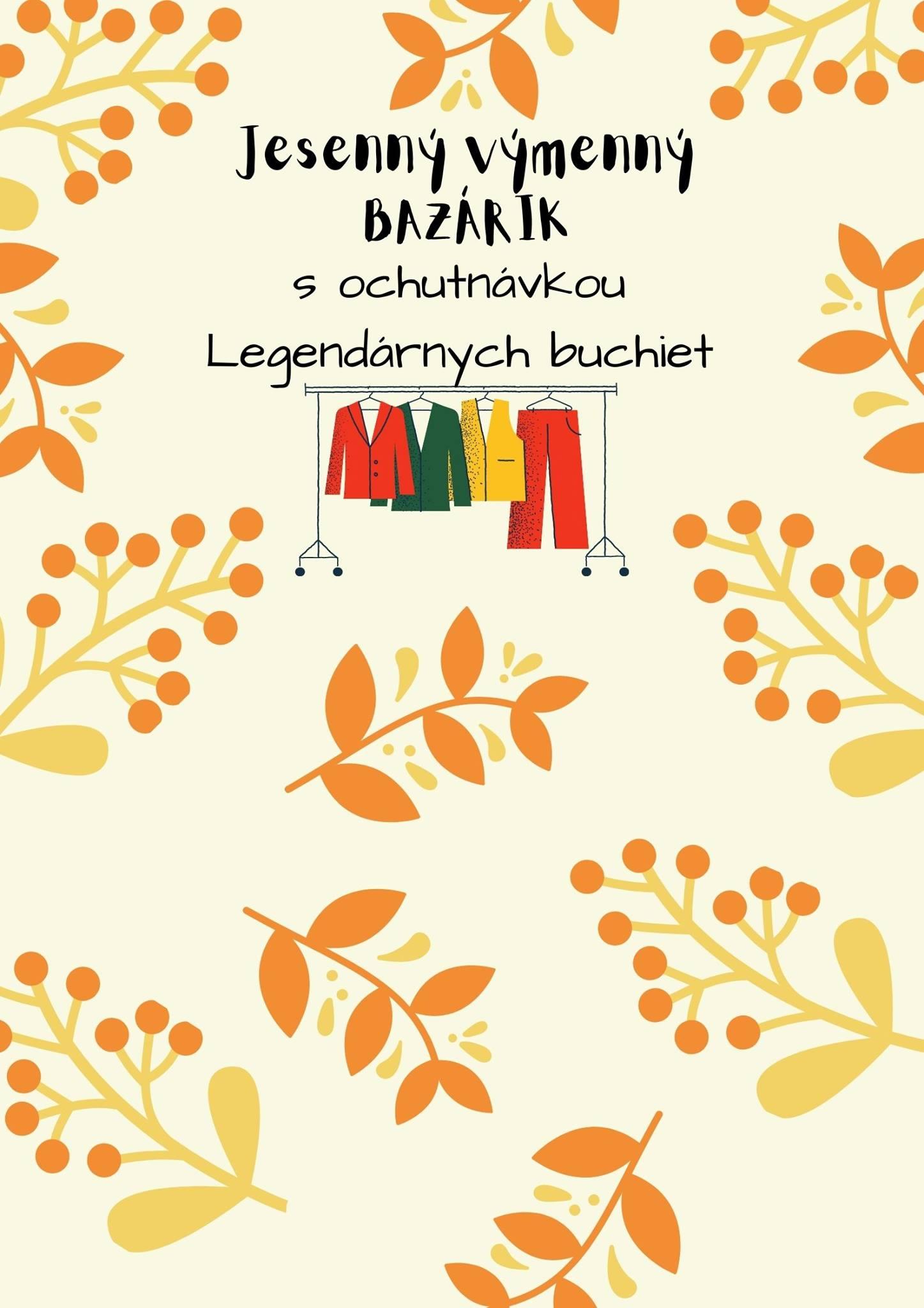 Jesenný výmenný bazárik s ochutnávkou Legendárnych buchiet