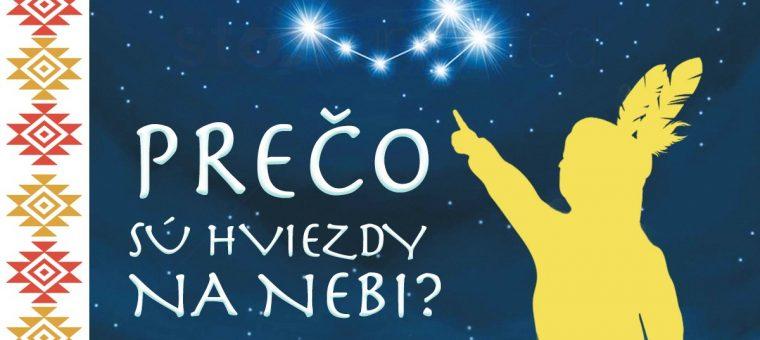 Prečo sú hviezdy na nebi? Viola Prešov