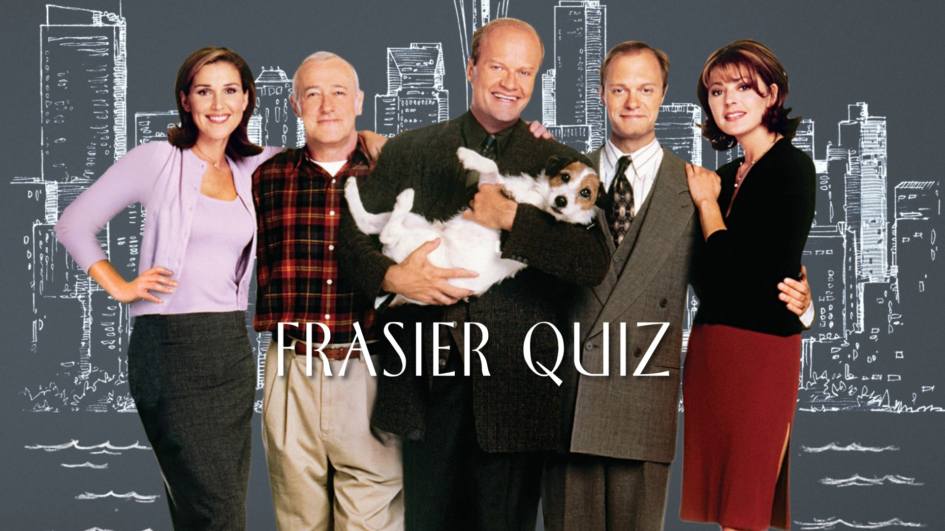 Frasier Quiz | KC Dunaj~