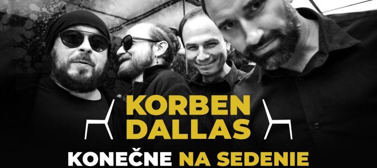 Korben Dallas - Konečne na sedenie l Košice