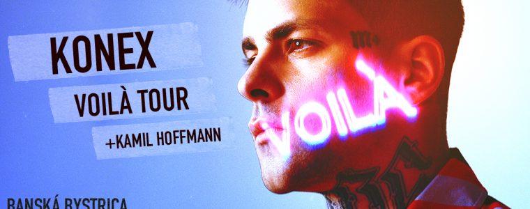 KONEX - VOILÀ TOUR - Banská Bystrica + special guest: Kamil Hoffmann
