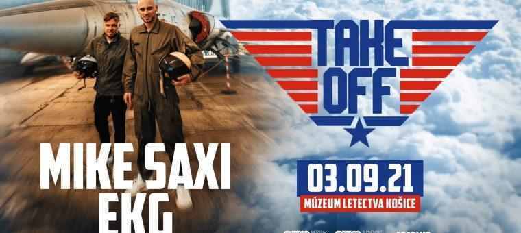 DJ EKG & MIKE SAXI PRESENTS TAKE OFF / 3.9 / Letecké Muzeum Košice