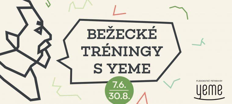 Bežecké tréningy s YEME Tyršák